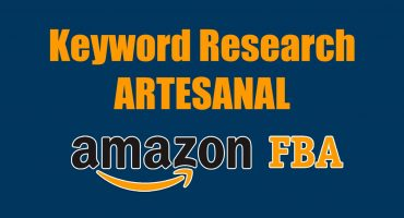 Keyword Research Artesanal Amazon Fba