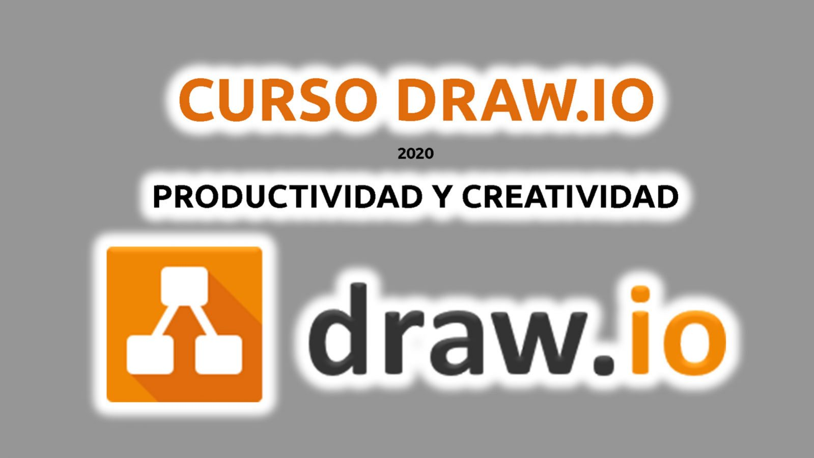Curso de【 DRAW.IO 】2020 - «¡Oferta! 5€» Nivel medio 〆 on