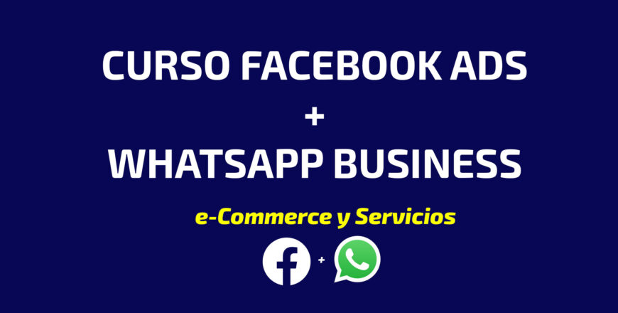 Curso de Facebook ADS + whatsapp business